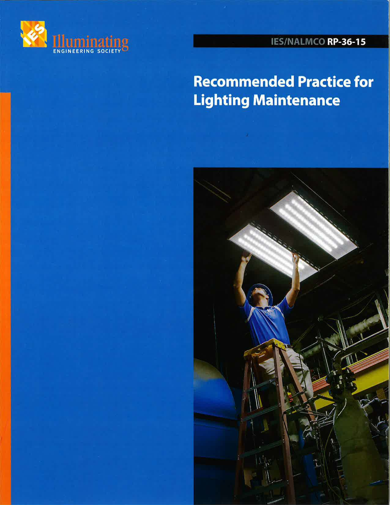Recommended Practice for Lighting Maintenance
